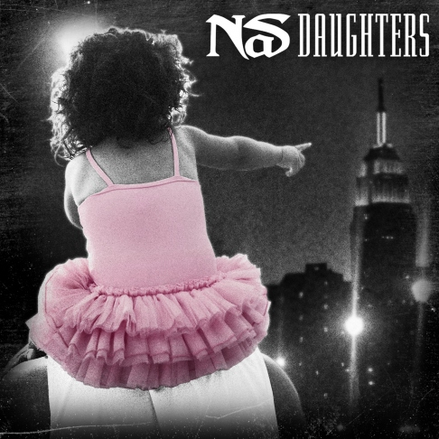 nas daughters cover - New Video: Nas- Daughters