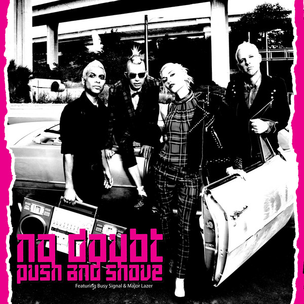 no doubt push and shove1 - No Doubt's Push and Shove