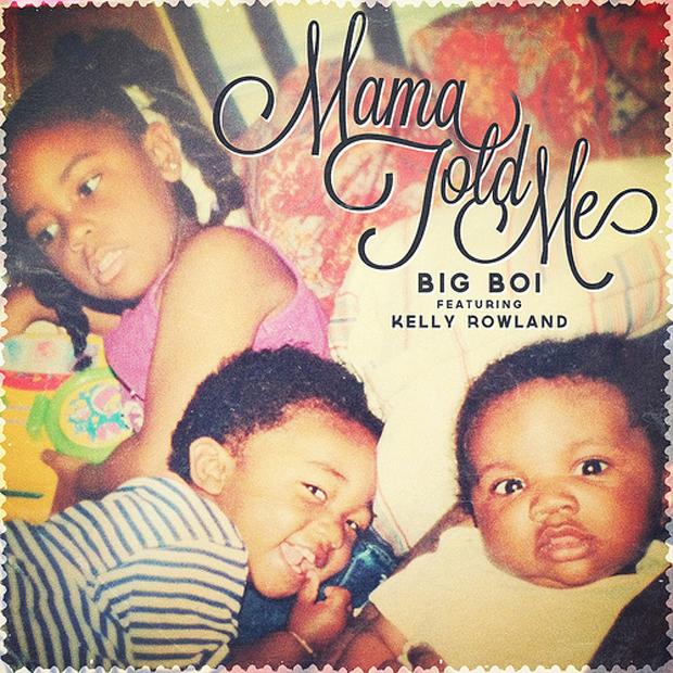 """mamatoldme 620 - LISTEN: """"Mama Told Me"""" - Big Boi (feat. Kelly Rowland) @bigboi @kellyrowland"""
