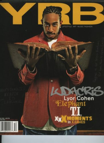 Issue 52 March April 2005 Ludacris  363x500 - Print Magazine Covers 1999-2018