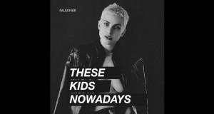 1200x630bf 300x160 - Faulkner - These Kids Nowadays @faulknermusic @jason_bentley