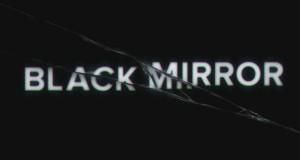 black mirror 300x160 - Black Mirror- Season 3 Trailer @Netflix @blackmirror @charltonbrooker