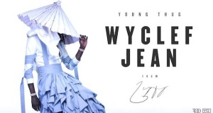 yt 300x160 - Young Thug - Wyclef Jean @youngthug @ryanstaake @pompandclout
