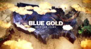 blu 300x160 - Blue Gold: American Jeans- Trailer  @BLUEGOLDMOVIE @chrditlev @GravitasVOD