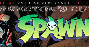 spawn 300x160 - Spawn #1 Reborn with 25th Anniversary Edition @ImageComics @Todd_McFarlane