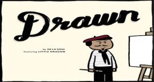 drawn de la soul little dragon the industry cosign it needs to be ced 300x160 - De La Soul - Drawn ft. Little Dragon  @wearedelasoul @PlugWonDeLaSoul @DeLaSoulsDugout @LittleDragon