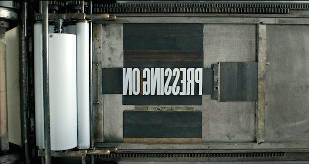 PressingOnMainTitle 620x330 - PRESSING ON: The Letterpress Film - Trailer @letterpressfilm #letterpressfilm