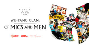 Wu Tang Clan Of Mics and Men 300x160 - Wu-Tang Clan: Of Mics and Men - Trailer  @wutangclan @Sho_Docs @Tribeca #SachaJenkins #Tribeca2019 #OfMicsandMen
