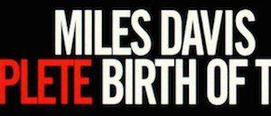 71lEp0ul5aL. SL1300  300x129 - #VinylBase: Miles Davis: The Complete Birth of the Cool @milesdavis @NefofMiles @erindavisMDP #TheBirthoftheCool #milesdavis