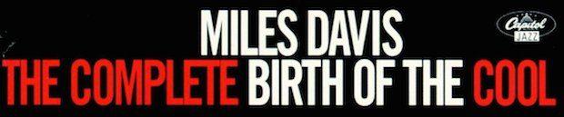 71lEp0ul5aL. SL1300  620x129 - #VinylBase: Miles Davis: The Complete Birth of the Cool @milesdavis @NefofMiles @erindavisMDP #TheBirthoftheCool #milesdavis