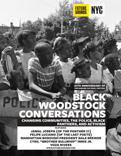 8.14.19 FxSNYC Conversation Flyer 386x500 - Future X Sounds presents a series of #BlackWoodstock Anniversary events August 14-17, 2019 @futurexsounds @summerstage