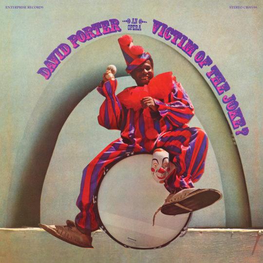 DAVID PORTER VOTJ 540x540 - #VinylBase: Craft Recordings continues Soul Explosion celebration Stax reissue DavidPorter'sVictim of the Joke?...An Opera @craftrecordings