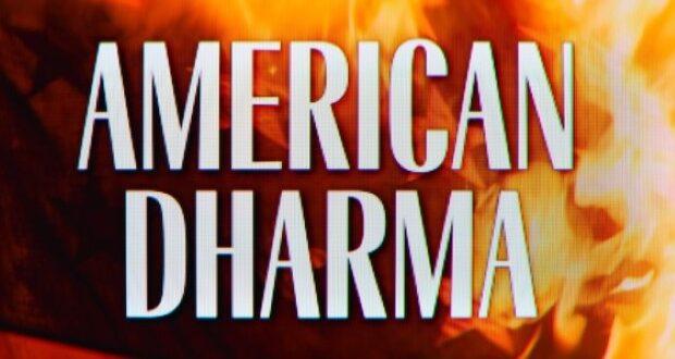 dharma 620x330 - American Dharma-Trailer