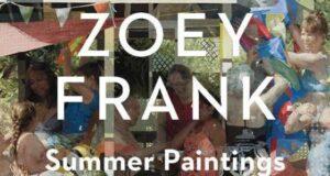 Zoey Flyer for IG c5d76d0f bdb3 46e6 8633 e3cab979ca8a 576x576 300x160 - Zoey Frank: Summer Paintings May 27- July 31, 2021 at Sugarlift
