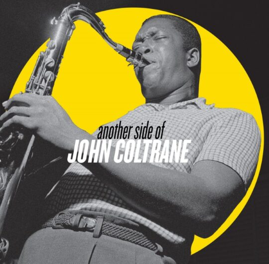 AnotherSideOf JohnColtrane Cover 540x530 - Craft Recordings set to release Another Side of John Coltrane
