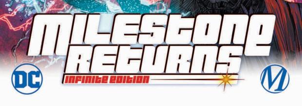 "milestone returns 0 6025dc6b06dbc4 49571807 1 - Milestone Returns to DC With An ""Infinite Edition"" and All-New Digital First Series!  @DenysCowan @reghud  @DakotaUniverse"