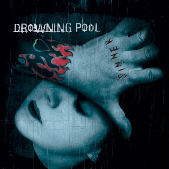 Album Artwork Drowning Pool Sinner 540x540 - Craft Recordings and Drowning Pool celebrate 20th anniversary of 'Sinner' with vinyl release