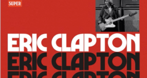clapton 300x160 - Eric Clapton - Anniversary Deluxe Edition Now Available On #Vinyl